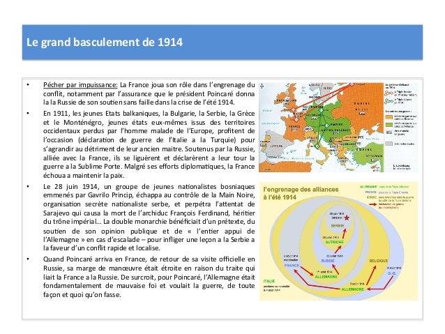 Le  grand  basculement  de  1914   • Pécher  par  impuissance:  La  France  joua  son  rôle  da...