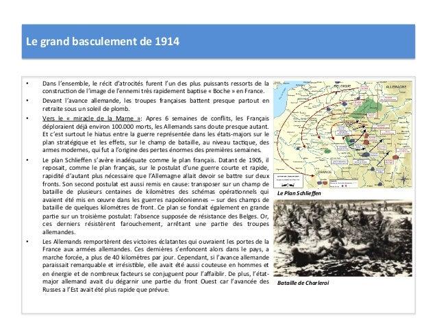 Le  grand  basculement  de  1914   • Dans  l'ensemble,  le  récit  d'atrocités  furent  l'un  des...