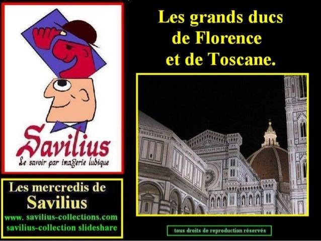 Les Grands ducs  de Toscane I