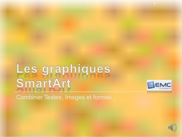 Combiner Textes, Images et formes… 1
