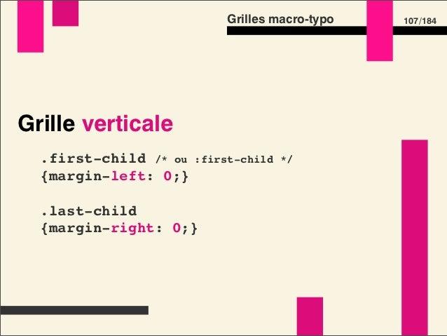 Grilles macro-typo       125 /184Grille horizontale  p strong /* p est à 32 pixels */  {    font-size: 1em; /* on obtient ...