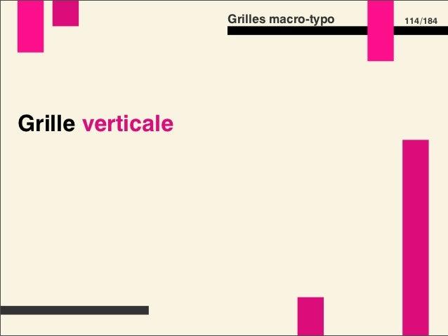 Grilles macro-typo   132 /184Normalize.css • Définir une base de travail • Disponible en deux versions            bit.ly/n...