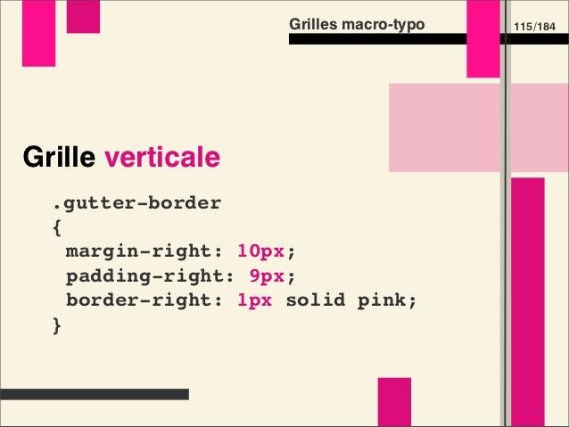 Grilles macro-typo   133 /184Préprocesseurs CSS