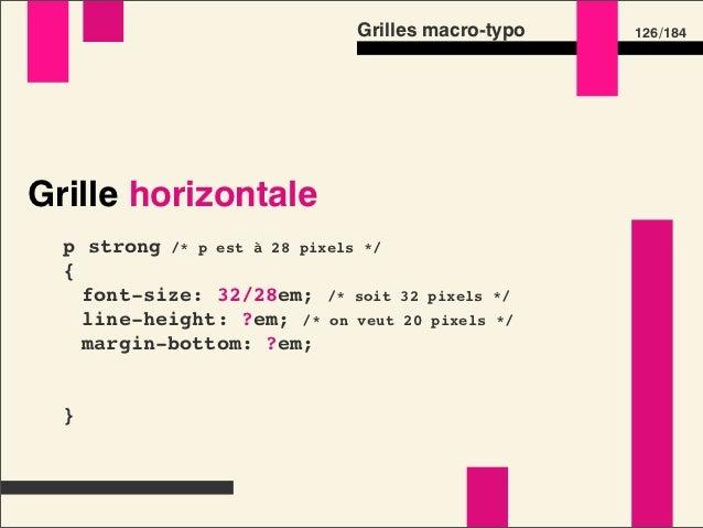 Grilles macro-typo   144 /184Préprocesseurs CSS – Configuration  $base-font-size: 14px;  $base-line-height: 20px;  $grid-w...