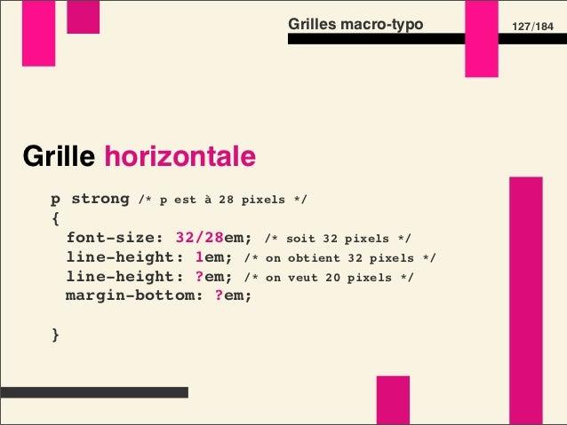 Grilles macro-typo   145 /184#grid • Contrôle de la grille • Aucune image, tout en CSS • À supprimer en production        ...