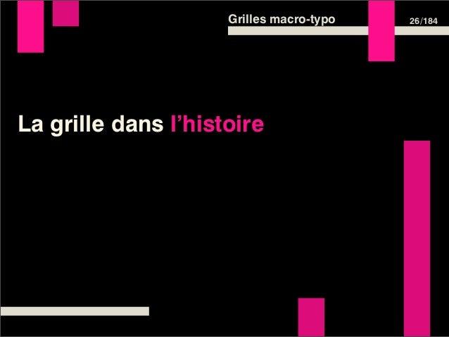 Grilles macro-typo   26 /184La grille dans l'histoire