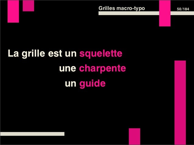 Grilles macro-typo   52 /184Deuxième partieConcevoir sa grille