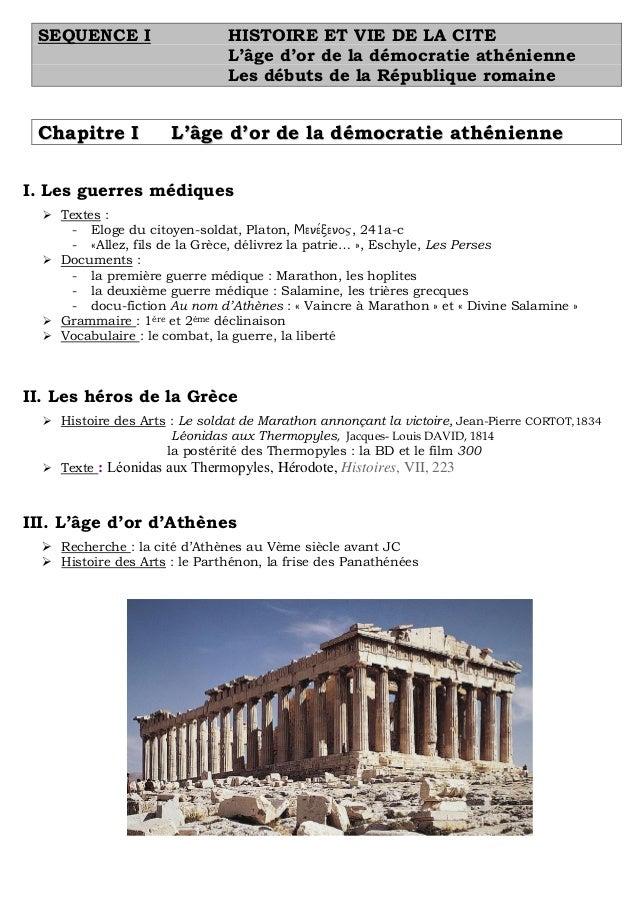 SEQUENCE I  Chapitre I  HISTOIRE ET VIE DE LA CITE L'âge d'or de la démocratie athénienne Les débuts de la République roma...