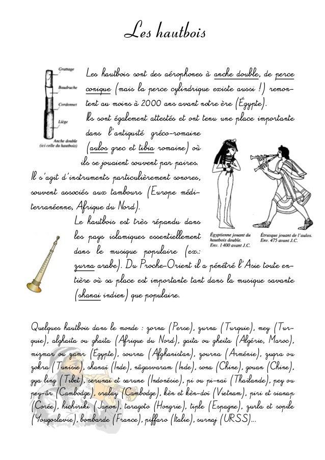 Les hautbois Leshautbois sont des aérophonesà anchedouble, de perce conique (maisla perce cylindrique exist...