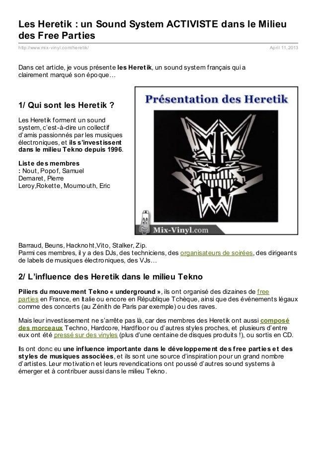 Les Heretik : un Sound System ACTIVISTE dans le Milieudes Free Partieshttp://www.mix- vinyl.com/heretik/                  ...