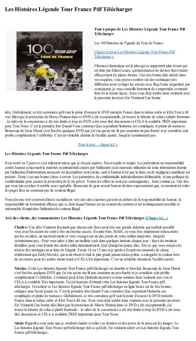 Les Histoires Légende Tour France Pdf Téléchargeridée. Globalement, ce ma convaincu quil vaut la peine dessayer le DVD mot...