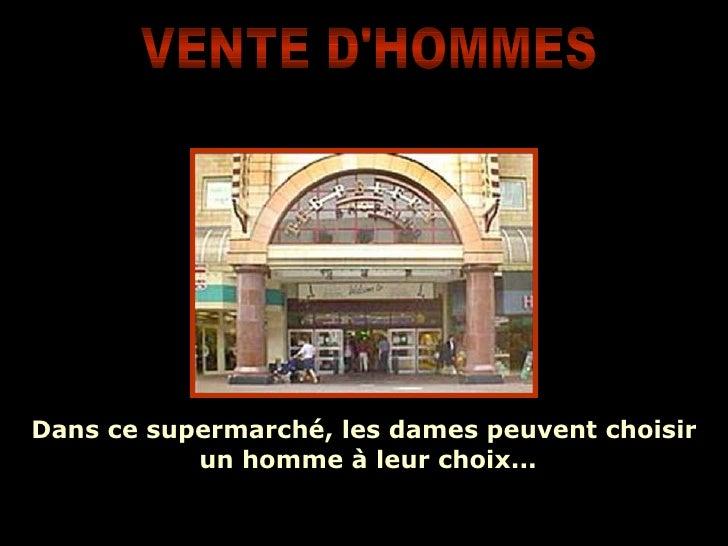 Dans ce supermarché, les dames peuvent choisir  un homme à leur choix... VENTE D'HOMMES
