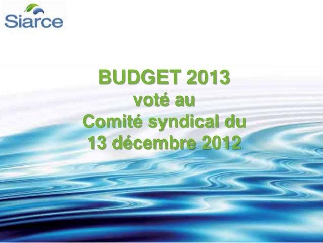 BUDGET 2013 voté au Comité syndical du 13 décembre 2012