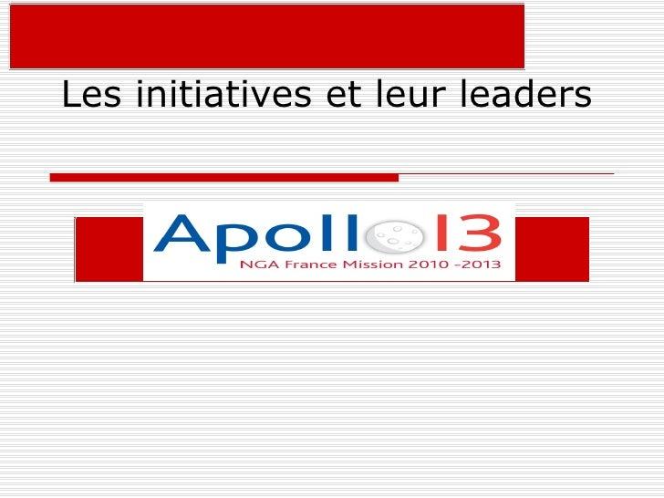 Les initiatives et leurs leaders