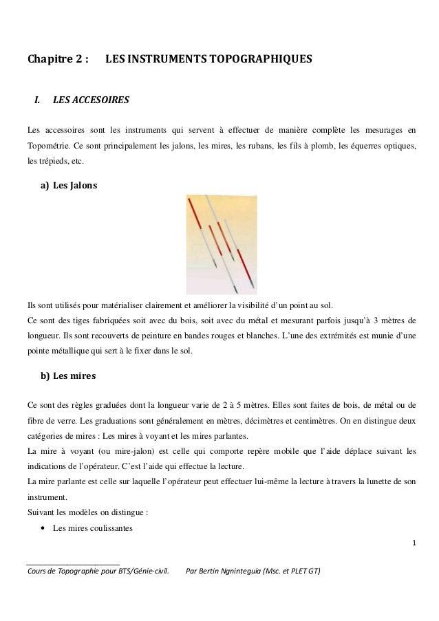 1 _______________________ Cours de Topographie pour BTS/Génie-civil. Par Bertin Ngninteguia (Msc. et PLET GT) Chapitre 2 :...