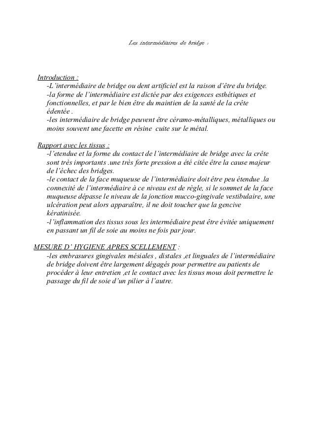 Les intermédiaires de bridge : Introduction : -L'intermédiaire de bridge ou dent artificiel est la raison d'être du bridge...