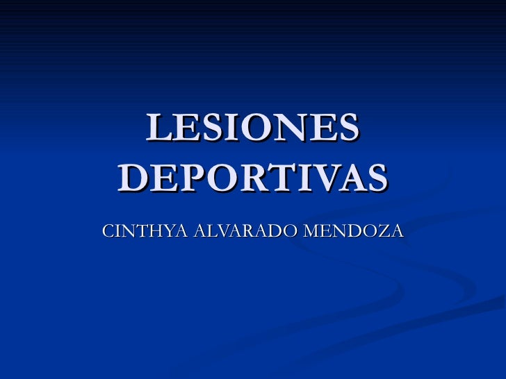 LESIONES DEPORTIVAS CINTHYA ALVARADO MENDOZA