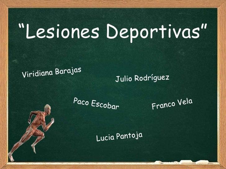 """""""Lesiones Deportivas"""""""