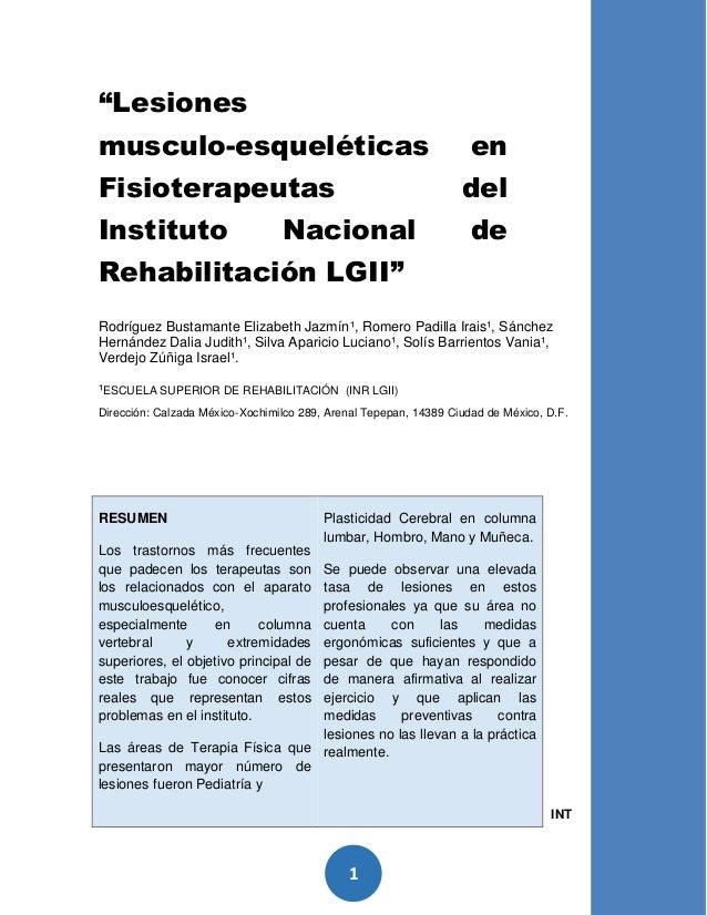 """1 """"Lesiones musculo-esqueléticas en Fisioterapeutas del Instituto Nacional de Rehabilitación LGII"""" Rodríguez Bustamante El..."""