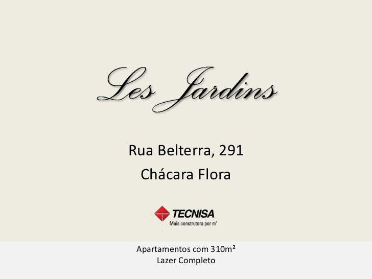 Rua Belterra, 291 Chácara Flora Apartamentos com 310m²      Lazer Completo         Nissim da TECNISA      nissim.n@tecnisa...