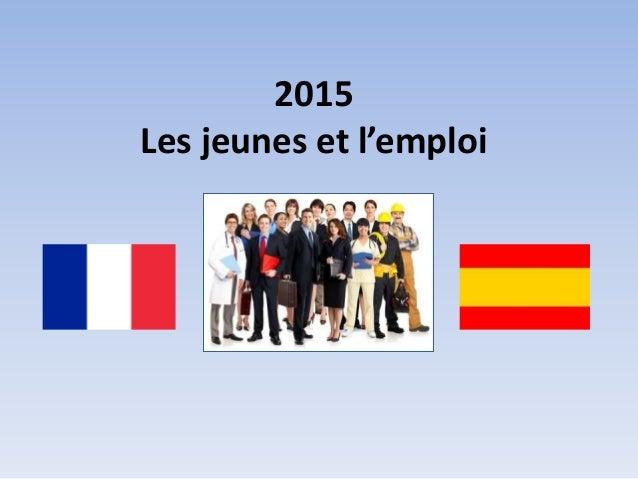 2015 Les jeunes et l'emploi