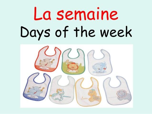 La semaineDays of the week