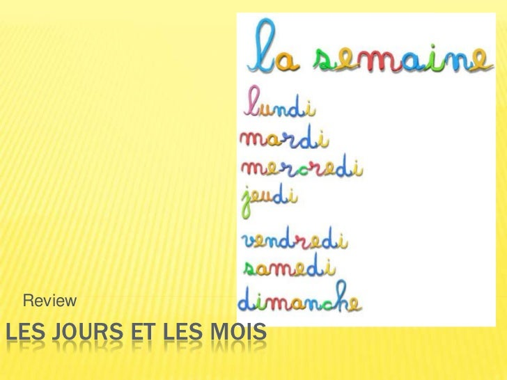 Review<br />Les jours et les mois<br />