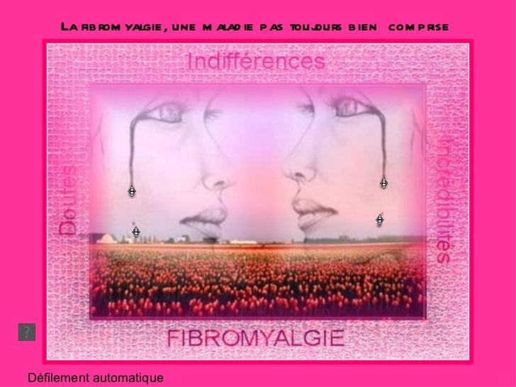 Défilement automatique La fibromyalgie, une maladie pas toujours bien  comprise