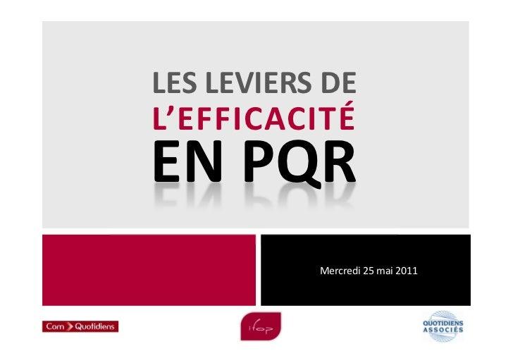 LES LEVIERS DEL'EFFICACITÉEN PQR           Mercredi 25 mai 2011