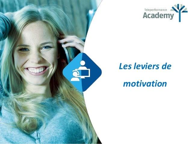 Les leviers de motivation