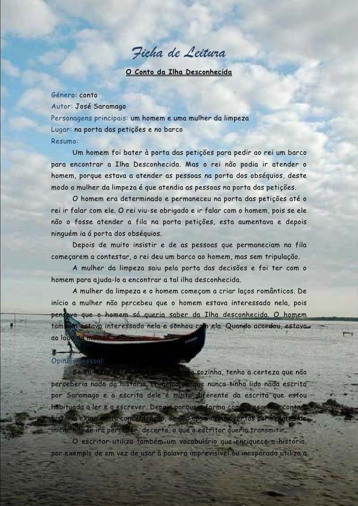 Ficha de Leitura                       O Conto da Ilha DesconhecidaGénero: contoAutor: José SaramagoPersonagens principais...