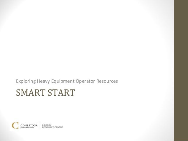 Exploring Heavy Equipment Operator ResourcesSMART START