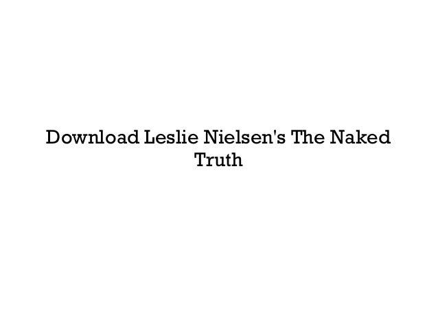 Download Leslie Nielsen's The Naked Truth