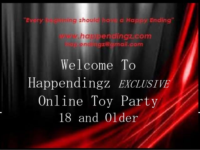 Welcome To Happendingz EXCLUSIVE Online Toy Party 18 and Older