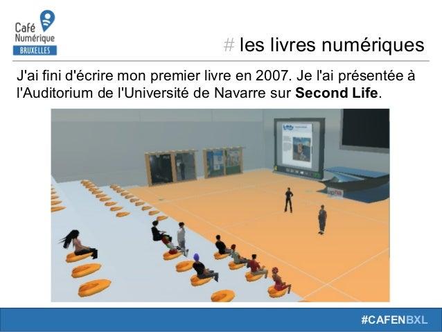 # leslivresnumériques #CAFENBXL J'aifinid'écriremonpremierlivreen2007.Jel'aiprésentéeà l'Auditoriumdel'Uni...