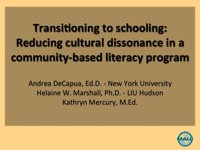Transi(oning	   to	   schooling:	   	    Reducing	   cultural	   dissonance	   in	   a	    community-­‐based	   lit...