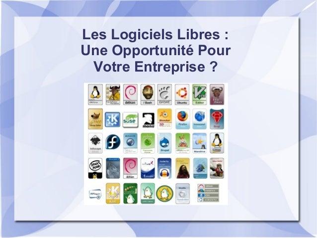 Les Logiciels Libres: Une Opportunité Pour Votre Entreprise ?