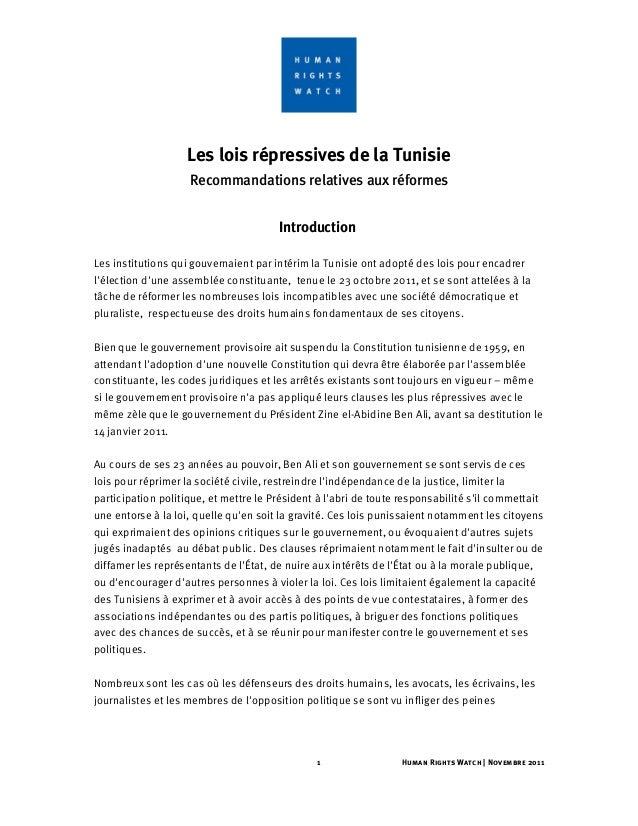1 Human Rights Watch | Novembre 2011Les lois répressives de la TunisieRecommandations relatives aux réformesIntroductionLe...