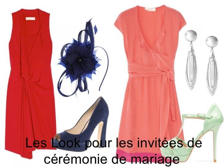 Les Look pour les invitées de   cérémonie de mariage