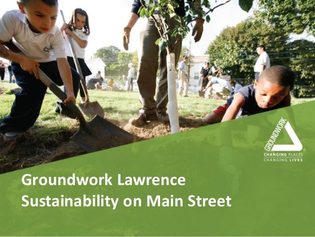 Groundwork Lawrence Sustainability on Main Street