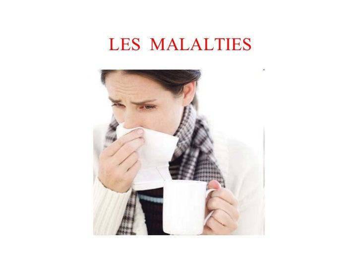 LES MALALTIES