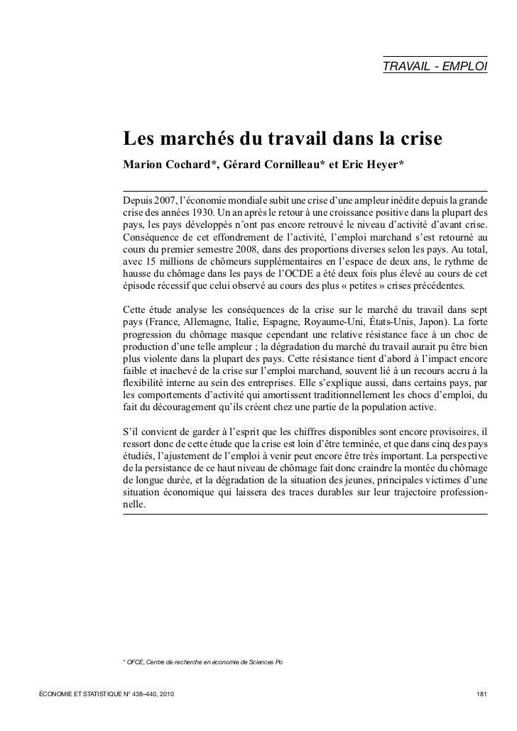 TRAVAIL - EMPLOI                        Les marchés du travail dans la crise                        Marion Cochard*, Gérar...