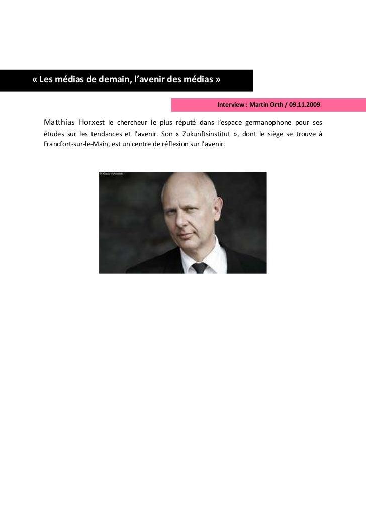 « Les médias de demain, l'avenir des médias »                                                         Interview : Martin O...