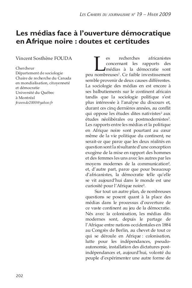 Les Cahiers du journalisme n o 19 – Hiver 2009 202 Les médias face à l'ouverture démocratique en Afrique noire: doutes e...