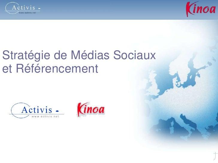 Stratégie de Médias Sociaux <br />et Référencement <br />