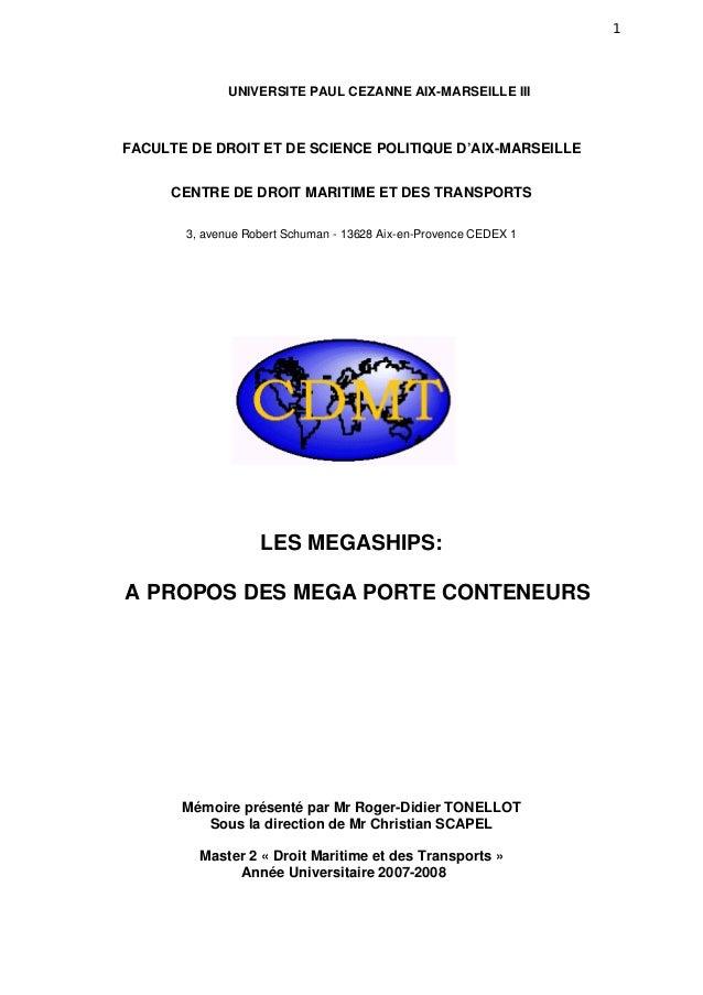 1 UNIVERSITE PAUL CEZANNE AIX-MARSEILLE III FACULTE DE DROIT ET DE SCIENCE POLITIQUE D'AIX-MARSEILLE CENTRE DE DROIT MARIT...