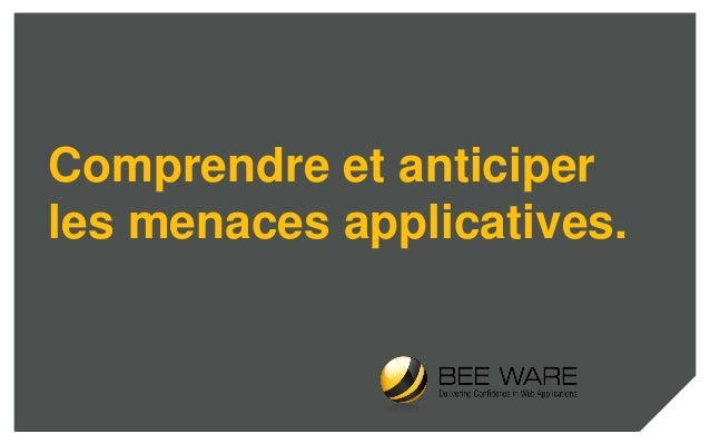 Comprendre et anticiper les menaces applicatives.