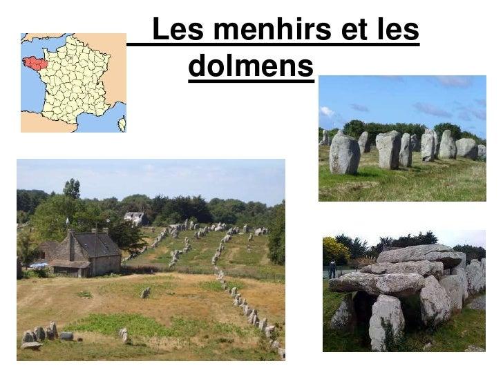 Les menhirs et les dolmens<br />