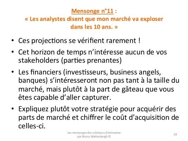 Mensonge  n°11  :       «  Les  analystes  disent  que  mon  marché  va  exploser     dans ...