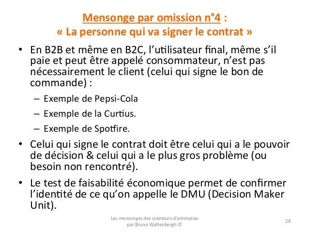 Mensonge  par  omission  n°4  :       «  La  personne  qui  va  signer  le  contrat  »   •...
